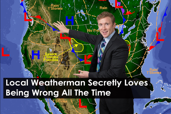 Weatherman-secretly-loves-being-wrong.jpg